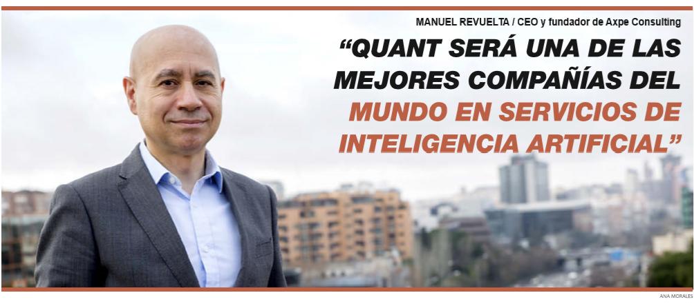 Manuel Revuelta, CEO y fundador de Axpe Consulting, entrevistado por El Economista